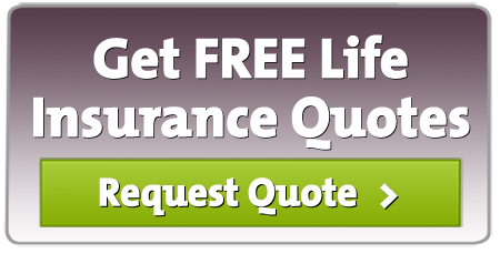 Get FREE Life Insurance Quotes Button